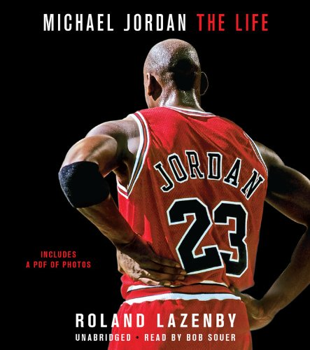 Michael Jordan: The Life: Library Edition by Blackstone Audio Inc