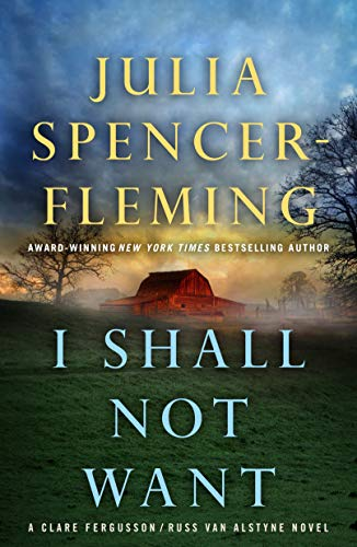 I Shall Not Want: A Clare Fergusson and Russ Van Alstyne Mystery (Fergusson/Van Alstyne Mysteries Book 6)