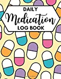 Daily Medication Log Book: Medication Tracker