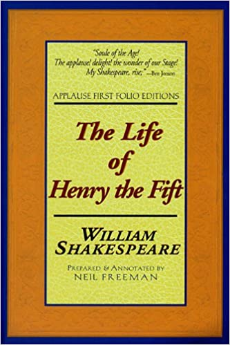 the life of henry the fift applause first folio editions applause shakespeare library folio texts