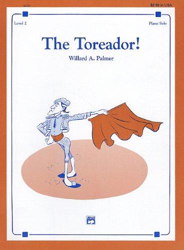 The Toreador!: Sheet (Alfred Signature) Toreador Sheet Music