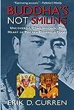 Buddha's Not Smiling, Erik D. Curren, 0977225305