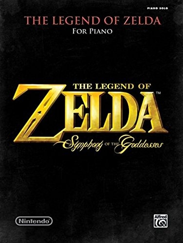 The Legend of Zelda Symphony of the Goddesses: Piano Solos Music Legends