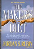 The Maker's Diet 40-day health experience that will change your life forever
