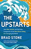 img - for The Upstarts: How Uber, Airbnb, and the Killer Companies of the New Silicon Valley Are Changing the World book / textbook / text book