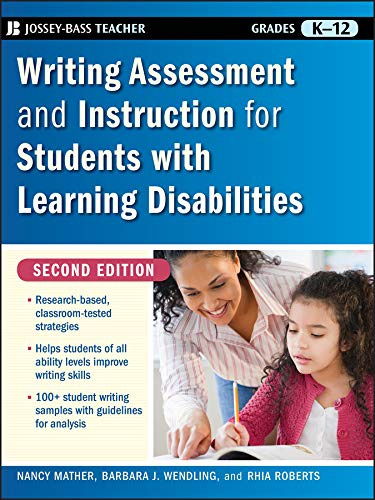 - Writing Assessment and Instruction for Students with Learning Disabilities