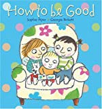 How to Be Good, Toulmin and Sophie Piper, 074596043X