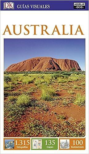 Australia (Guías Visuales): Amazon.es: Varios autores: Libros