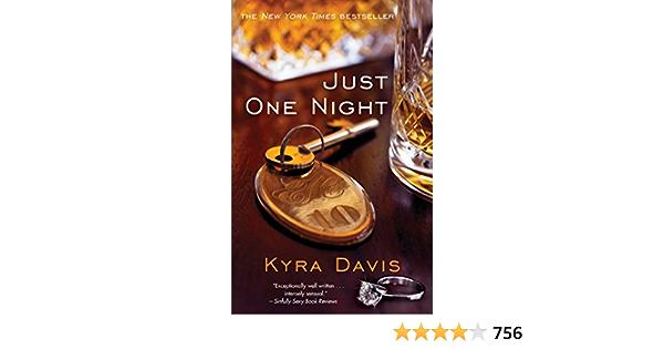 Ebook Just One Night Just One Night 1 By Kyra Davis