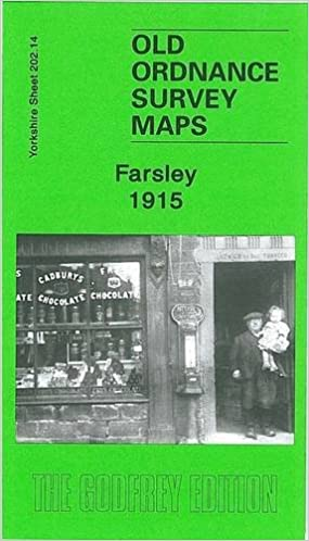 Farsley 1915: Yorkshire Sheet 202.14 (Old Ordnance Survey Maps of Yorkshire)