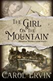 The Girl on the Mountain (Mountain Women Series Book 1) by  Carol Ervin in stock, buy online here