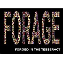 Forage: Forged in the Tesseract