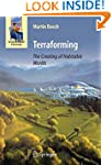 Terraforming: The Creating of Habitab...