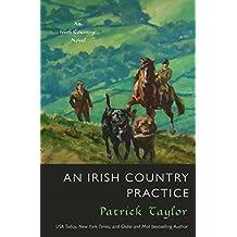 An Irish Country Practice: An Irish Country Novel (Irish Country Books)