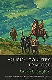An Irish Country Practice: An Irish Country Novel (Irish Country Books Book 12)