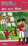 Bibi & Tina - Der rote Hahn: Roman zum Hörspiel (German Edition)