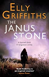 The Janus Stone: A Ruth Galloway Investigation (Ruth Galloway series)