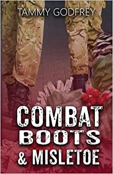Book Combat Boots and Mistletoe: Volume 1