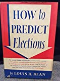 img - for How to Predict Elections book / textbook / text book