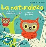 La naturaleza. Mi primer libro de sonidos