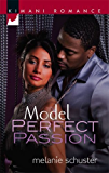 Model Perfect Passion (Friends & Lovers Book 2)