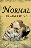 Normal, Janet Bettag, 0985309377