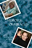 Memoirs of Miracles, Tim Mondy, 0615198775