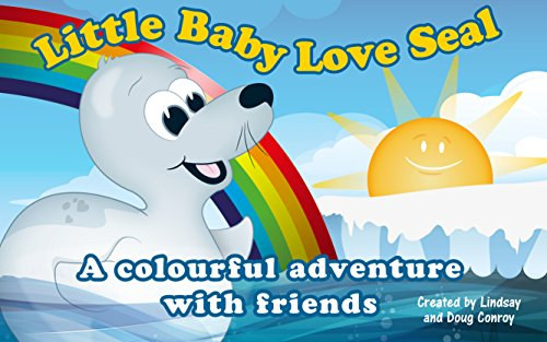 Short Baby Love Seal: A colourful adventure with friends