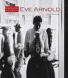 Eve Arnold: Magnum Legacy