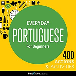 Everyday Portuguese for Beginners - 400 Actions & Activities Rede