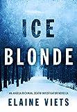 ice blonde - Ice Blonde (Angela Richman, Death Investigator)
