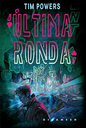 Amazon.com: Última ronda (Spanish Edition) eBook: Tim Powers ...