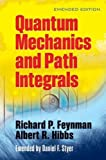 Quantam Mechanics and Path Integrals (Dover Books on Physics)