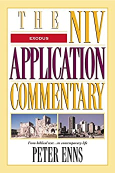 Exodus (The NIV Application Commentary) by [Zondervan]