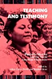 Teaching and Testimony : Rigoberta Menchu and the North American Classroom, , 0791430146