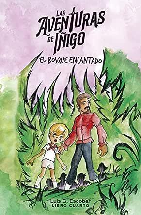 Las Aventuras de Íñigo (libro 4): El Bosque Encantado