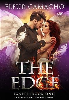 The Edge (Ignite, Book 1): a Paranormal Romance Book by [Camacho, Fleur]