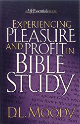Experiencing Pleasure and Profit in Bible Study (Colportage Library)