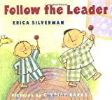 Follow the Leader, Erica Silverman, 0374424039