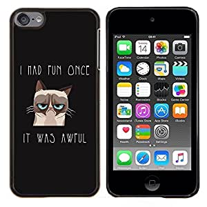 LECELL--Funda protectora / Cubierta / Piel For Apple iPod Touch 6 6th Touch6 -- Me divertí vez Angry Cat --