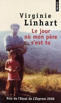 Le jour où mon père s'est tu par Linhart