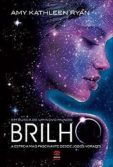 Brilho (Em busca de um novo mundo Livro 1) por [Ryan, Amy Kathleen]