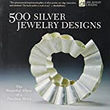 500 Silver Jewelry Designs: The Powerful Allure of a Precious Metal