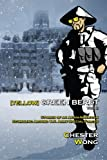 3: Yellow Green Beret Volume III: Stories of an Asian-American Stumbling Around U.S. Army Special Forces (Volume 3)