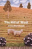 The Hill of Wool, Bornholdt, Jenny, 0864736525