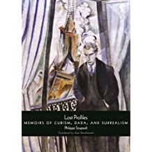 Lost Profiles: Memoirs of Cubism, Dada, and Surrealism