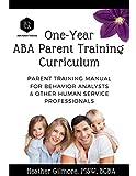 One-Year ABA Parent Training Curriculum: Parent