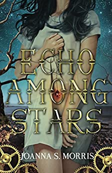 Echo Among Stars (Book 1) by [Morris, JoAnna]