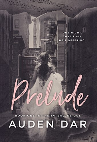 Prelude: Book One in The Interlude Duet