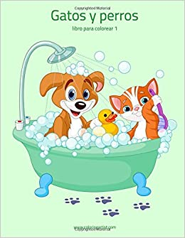 Gatos y perros libro para colorear 1 (Volume 1) (Spanish Edition): Nick Snels: 9781983419027: Amazon.com: Books